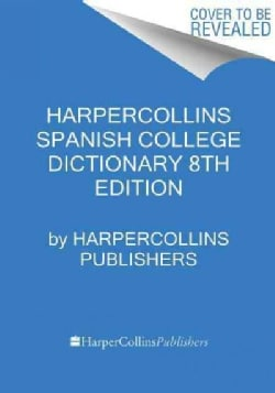 Harper Collins Spanish College Dictionary (Hardcover)