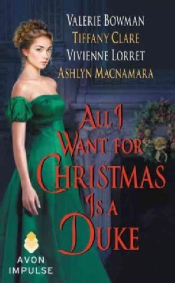 All I Want for Christmas Is a Duke (Paperback)