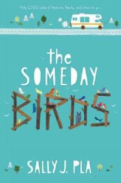The Someday Birds (Hardcover)