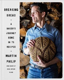 Breaking Bread: A Baker's Journey Home in 75 Recipes (Hardcover)