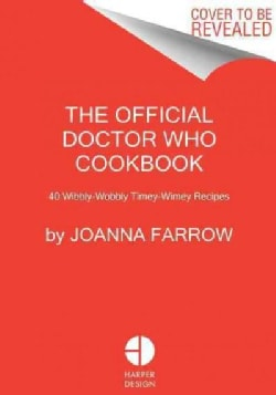 Doctor Who: The Official Cookbook (Hardcover)