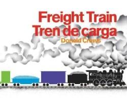 Freight Train/ Tren De Carga (Board book)