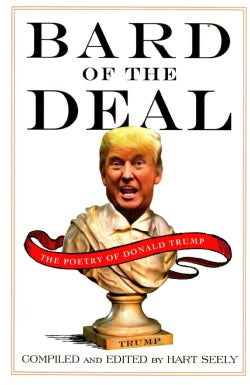 Bard of the Deal: The Poetry of Donald Trump (Paperback)