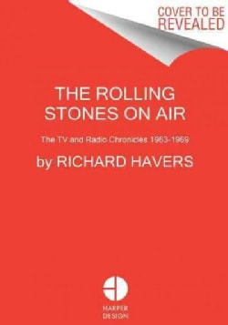 Rolling Stones on Air in the Sixties: TV and Radio History As It Happened (Hardcover)