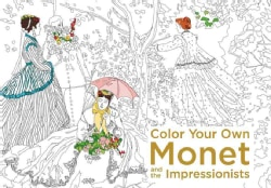 Color Your Own Monet and the Impressionists (Paperback)