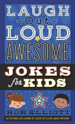 Laugh-Out-Loud Awesome Jokes for Kids (Paperback)
