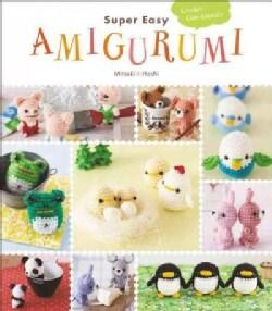Super Easy Amigurumi: Crochet Cute Animals (Paperback)
