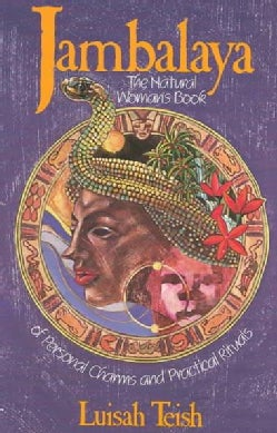 Jambalaya: The Natural Woman's Book of Personal Charms and Practical Rituals (Paperback)