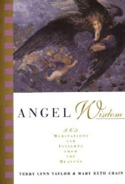 Angel Wisdom: 365 Meditations and Insights from the Heavens (Paperback)