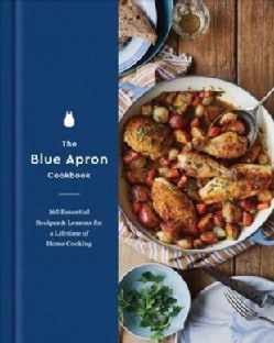The Blue Apron Cookbook: 165 Essential Recipes and Lessons for a Lifetime of Home Cooking (Hardcover)