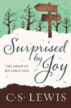 Surprised by Joy: The Shape of My Early Life (Paperback)