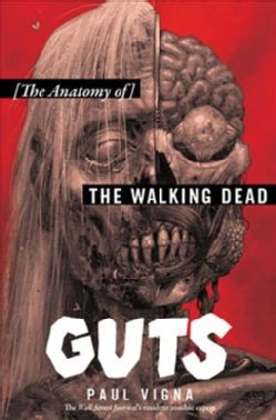 Guts: The Anatomy of the Walking Dead (Hardcover)