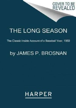 The Long Season: The Classic Inside Account of a Baseball Year, 1959 (Paperback)