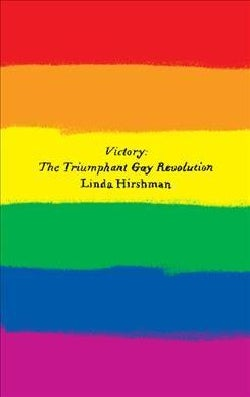 Victory: The Triumphant Gay Revolution (Paperback)
