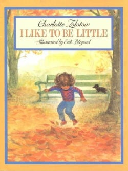 I Like to Be Little (Paperback)