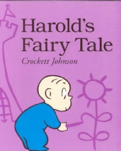 Harold's Fairy Tale: Further Adventures With the Purple Crayon (Paperback)
