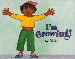 I'm Growing! (Paperback)