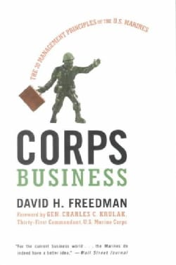 Corps Business: The 30 Management Principles of the U.S. Marines (Paperback)