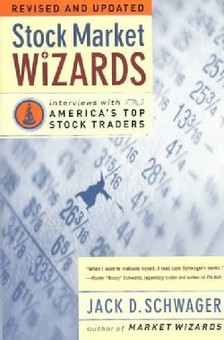 Stock Market Wizards: Interviews With America's Top Stock Traders (Paperback)