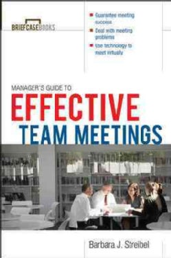 The Manager's Guide to Effective Meetings (Paperback)