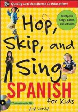Hop, Skip, and Sing Spanish: For Kids (CD-Audio)