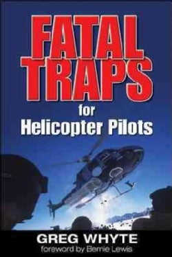 Fatal Traps for Helicopter Pilots (Paperback)