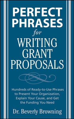 Perfect Phrases for Writing Grant Proposals (Paperback)
