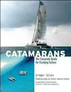 Catamarans: The Complete Guide for Cruising Sailors (Hardcover)