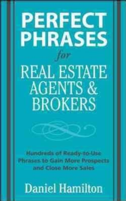 Perfect Phrases for Real Estate Agents and Brokers (Paperback)