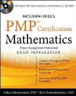 Mcgraw-hill's Pmp Certification Mathematics: Project Management Professional Exam Preparation