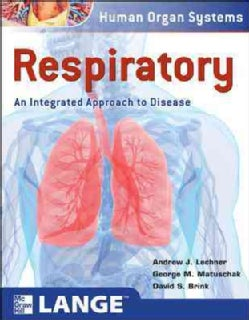 Respiratory: An Integrated Approach to Disease (Paperback)