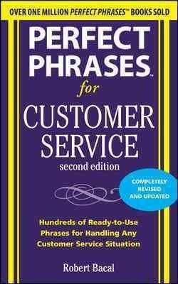 Perfect Phrases for Customer Service (Paperback)
