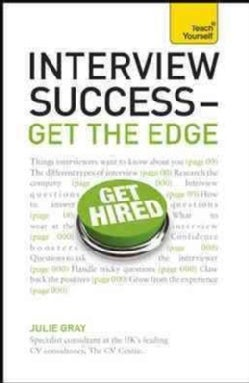 Interview Success - Get the Edge (Paperback)