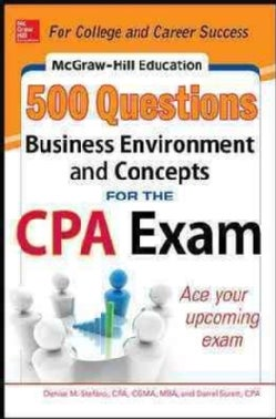 McGraw-Hill Education 500 Business Environment and Concepts Questions for the CPA Exam (Paperback)