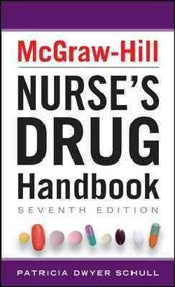 McGraw-Hill Nurses Drug Handbook (Paperback)