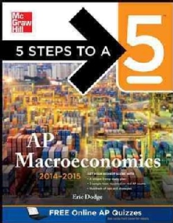 5 Steps to a 5 Ap Macroeconomics 2014-2015 (Paperback)