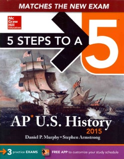 5 Steps to a 5 AP U.S. History 2015 (Paperback)