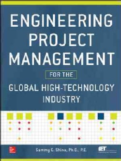 Engineering Project Management for the High-Technology Industry (Hardcover)