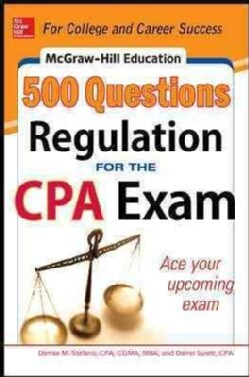 McGraw-Hill Education 500 Regulation Questions for the CPA Exam (Paperback)