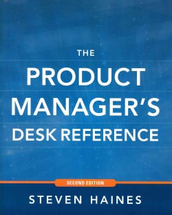The Product Manager's Desk Reference (Hardcover)