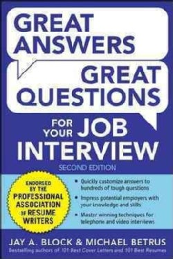 Great Answers, Great Questions for Your Job Interview (Paperback)