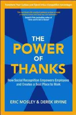 The Power of Thanks: How Social Recognition Empowers Employees and Creates a Best Place to Work (Hardcover)