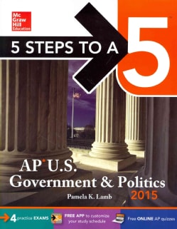 5 Steps to a 5 AP US Government and Politics 2015 (Paperback)
