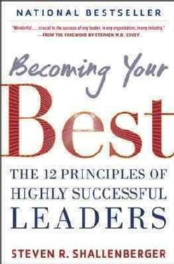 Becoming Your Best: The 12 Principles of Successful Leaders (Hardcover)