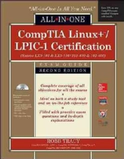 CompTIA Linux+/LPIC-1 Certification Exam Guide: Exams Lx0-103 & Lx0-104/101-400 & 102-400