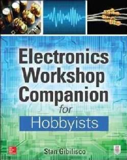 Electronics Workshop Companion for Hobbyists (Paperback)
