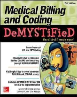 Medical Billing and Coding Demystified (Paperback)