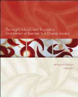 The Legal, Ethical, and Regulatory Environment of Business in a Diverse Society (Hardcover)