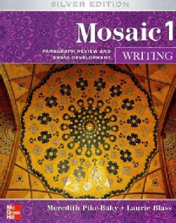 Mosaic 1 Writing: Paragraph Review and Essay Development: Silver Edition (Paperback)