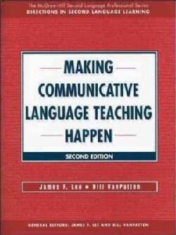 Making Communicative Language Teaching Happen (Paperback)